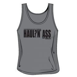 Haulin Ass Tank - Womens